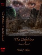 The Delphine (Last Ark, Sequel to Diaspora)