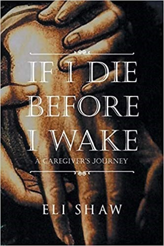 If I Die Before I Wake by Eli Shaw, Vermont author