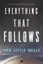 Everything That Follows - Meg Little Reilly