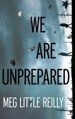 We Are Unprepared - Meg Little Reilly