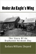 Under an Eagle's Wing - Story of an Orphaned Vermont Boy