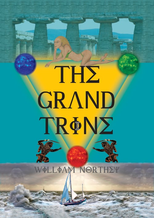 The Grand Trine, book 1 in a Common World Trilogy by William Northey